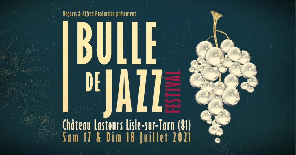 Bulle de Jazz Festival, les 17 et 18 juillet 2021